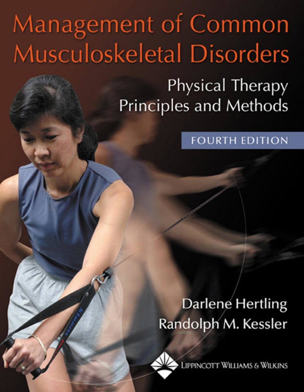 Management of Common Musculoskeletal Disorders: Physical Therapy Principles  and Methods [eBook]